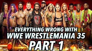Episode #430: Everything Wrong With WWE WrestleMania 35 (Part 1)