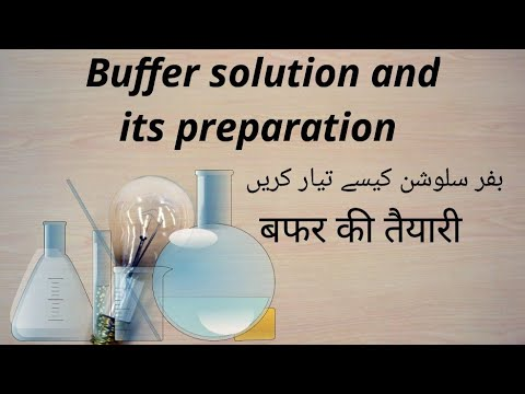 how to prepare buffer solutions in hindi and urdu
