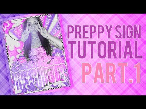 Advanced Preppy Sign Tutorial (Part 1) ❤