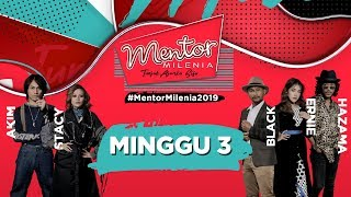 [FULL] Mentor Milenia 2019 | Minggu 3