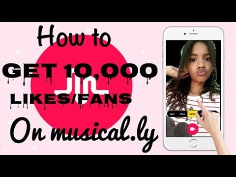 How to get 10,000 musical.ly fans/likes
