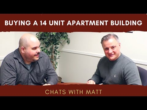 Buying a 14 Unit Apartment Building | Chat's with Matt