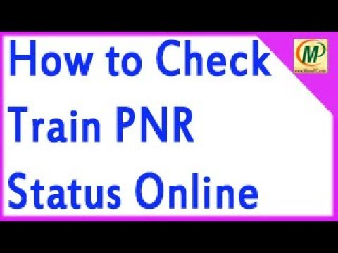 How to Check Train Ticket PNR Status Online