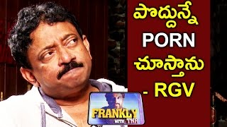 I Watch Porn Every Morning - RGV || Frankly With TNR || Talking Movies with iDream