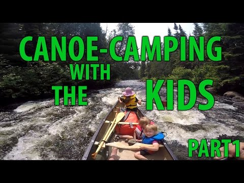 3-day canoe camping with kids, part 1