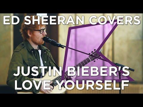 Ed Sheeran covers Justin Bieber's 'Love