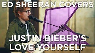 Ed Sheeran covers Justin Bieber