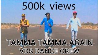 "Tamma Tamma Again   Varun , Alia   Badshah   ""Badrinath Ki Dulhania""   VDS Dance crew   Neemuch M.p"
