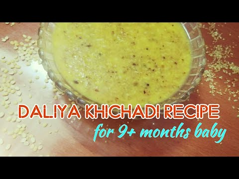 Homemade Baby Food | Daliya Khichadi Recipe for baby
