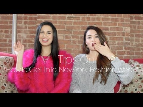 How To: Get InTo New York Fashion Week