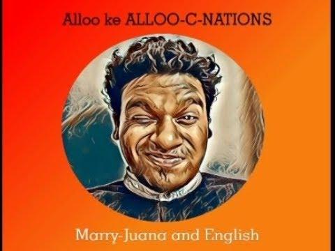 Alloo | Stand Up Comedy - MarryJuana & English|| #CrazyEnglish