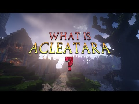 [Minecraft] What is Acleatara? {MMORPG Server Project}