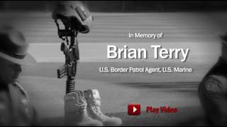 Brian Terry: Semper Fidelis & Honor First