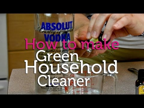 How to Make Your Own Green Household Cleaner
