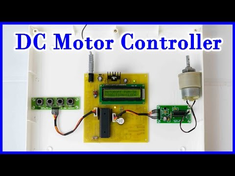 How to make a DC Motor Controller using 8051 Microcontroller