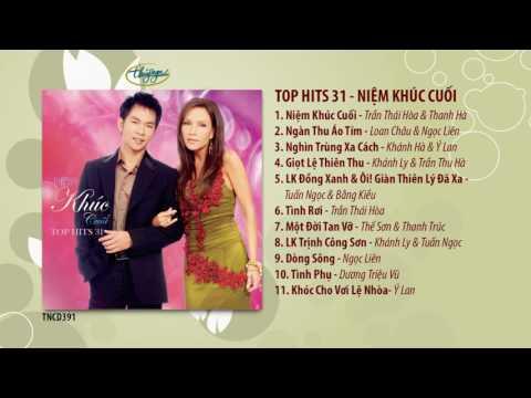 CD Top Hits 31 - Niệm Khúc Cuối (TNCD391)