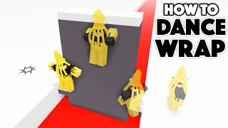How to DANCE WRAP in Roblox! (Tutorial)