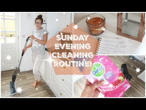 CLEAN WITH ME   SUNDAY EVENING CLEANING ROUTINE   CLEANING MOTIVATION   KERRY CONWAY
