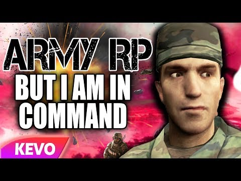 ARMY RP but I am in command