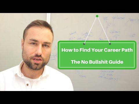 How to Find Your Career Path: The No Bullshit Guide