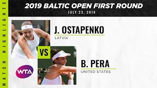 Jelena Ostapenko vs. Bernarda Pera | 2019 Baltic Open First Round | WTA Highlights