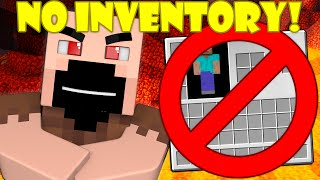 If You Had NO Inventory - Minecraft