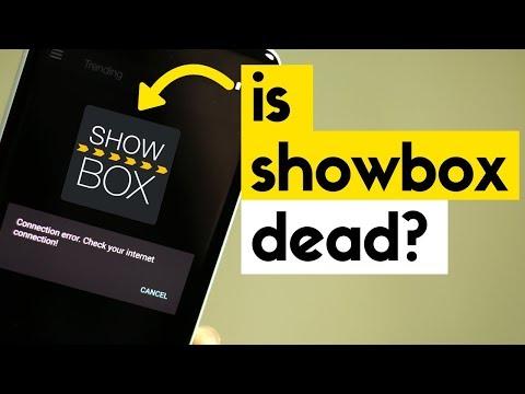 Showbox 'Connection Error. Check Your Internet Connection!'