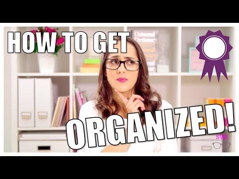 GET ORGANIZED! Top 10 Organization Tips For School