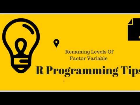 R Programming Tips: Rename Factor Levels