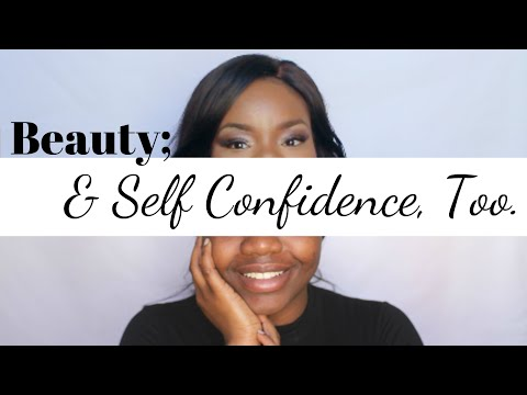 Lets Talk: Beauty & Self Confidence Too ! | CCWC