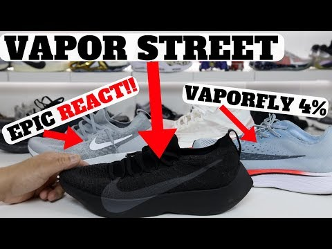 Nike REACT Vapor Street Flyknit Review: Compared to Epic REACT & Zm VaporFly 4%