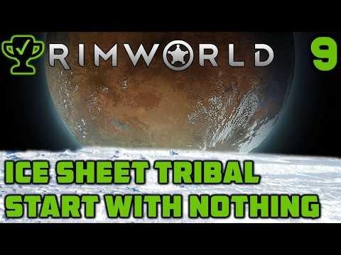 Trouble on the Ice Sheet - Rimworld Ice Sheet Tribal Ep. 9 [Rimworld Beta 18 Ice Sheet Challenge]