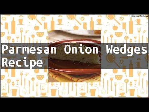 Recipe Parmesan Onion Wedges Recipe