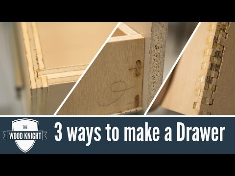 113 - How to make drawers, 3 different ways