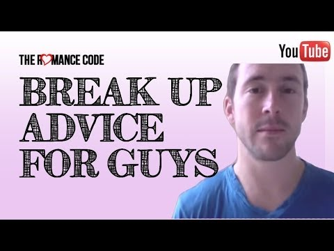 Break Up Help For Guys: What To Do After A Breakup?