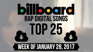 Top 25 - Billboard Rap Songs   Week of January 28, 2017   Download-Charts