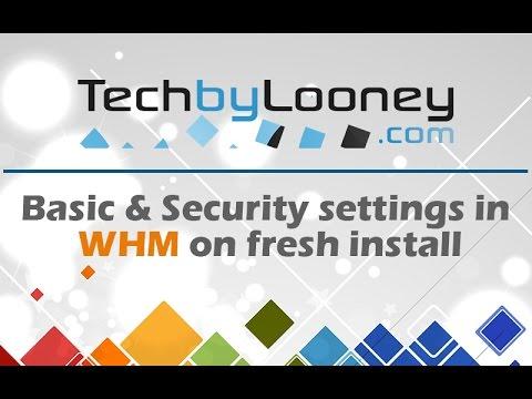 WHM Basic & Security Settings
