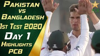 Pakistan vs Bangladesh 2020 | Full Highlights Day 1 | 1st Test Match | PCB