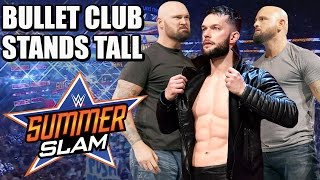 How WWE Summerslam Should Have Ended - The Bullet Club Stands Tall!
