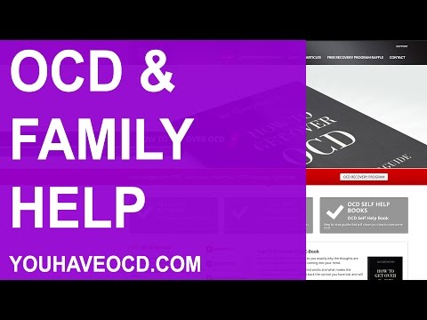How To Get Over OCD With The Help Of Your Family