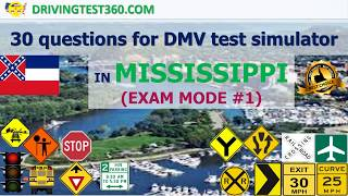 30 questions for DMV test simulator in Mississippi (Exam Mode #1-4) - MS DMV practice test