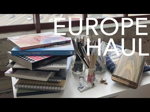 Huge Europe Haul! Art Supplies, Fashion, Books