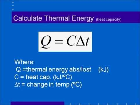 Calorimetry Part 1: How to Calculate Thermal Energy (Q)