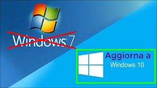 Fine supporto Windows 7 - Aggiorna a Windows 10