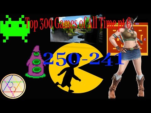 Top 300 Games of All Time pt 6: 250-241