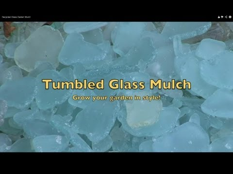 Make Tumbled Sea Glass Garden Mulch