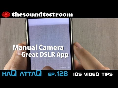 Manual Camera │ Great DSLR iOS Camera App for iPad and iPhone - haQ attaQ 128