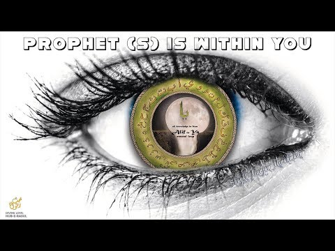 E57 'Prophet s is Within You' & the 3 Levels of Certainty ★ Divine Love   Hub E Rasul  ★