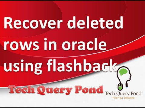 Oracle tutorial : Recover deleted rows in Oracle PL SQL using flashback