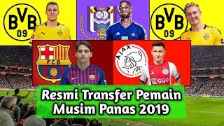 RESMI, Transfer Pemain Yang Pindah Di Musim Panas 2019/2020 - Part 2